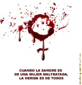 cuando la sangre es de una mujer maltratada, la herida es de todos